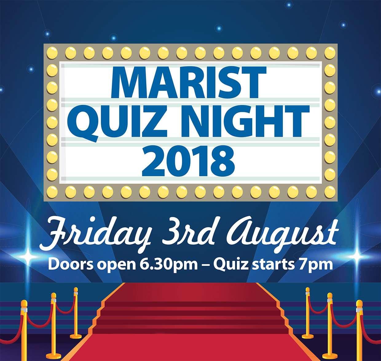 MARIST QUIZ NIGHT Fri 3rd August 2018